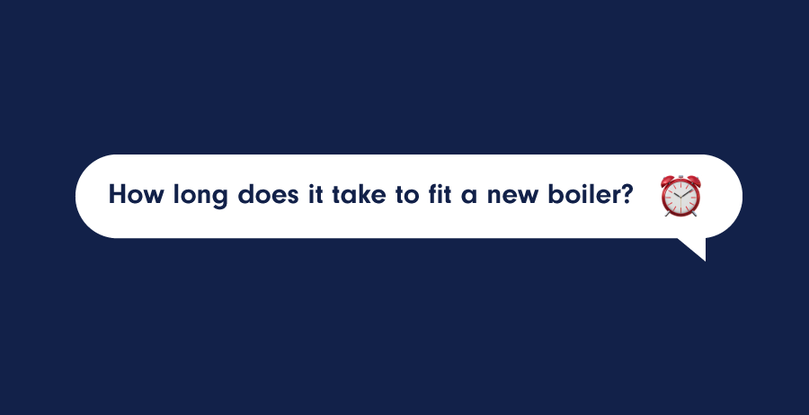 How Long Does it Take to Fit a New Boiler?