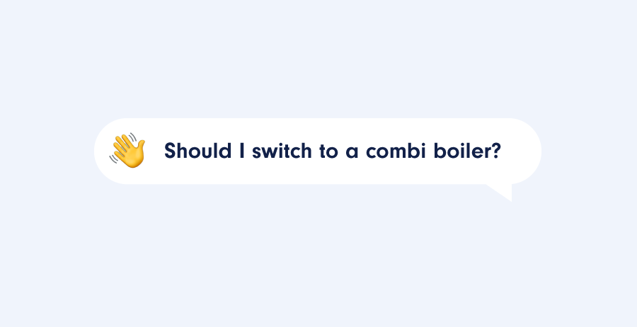 Should You Switch to a Combi Boiler?