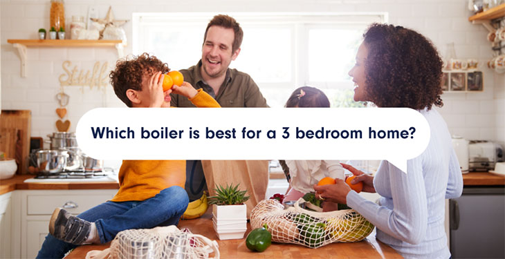 Which Boiler is Best for a 3 Bedroom Home?
