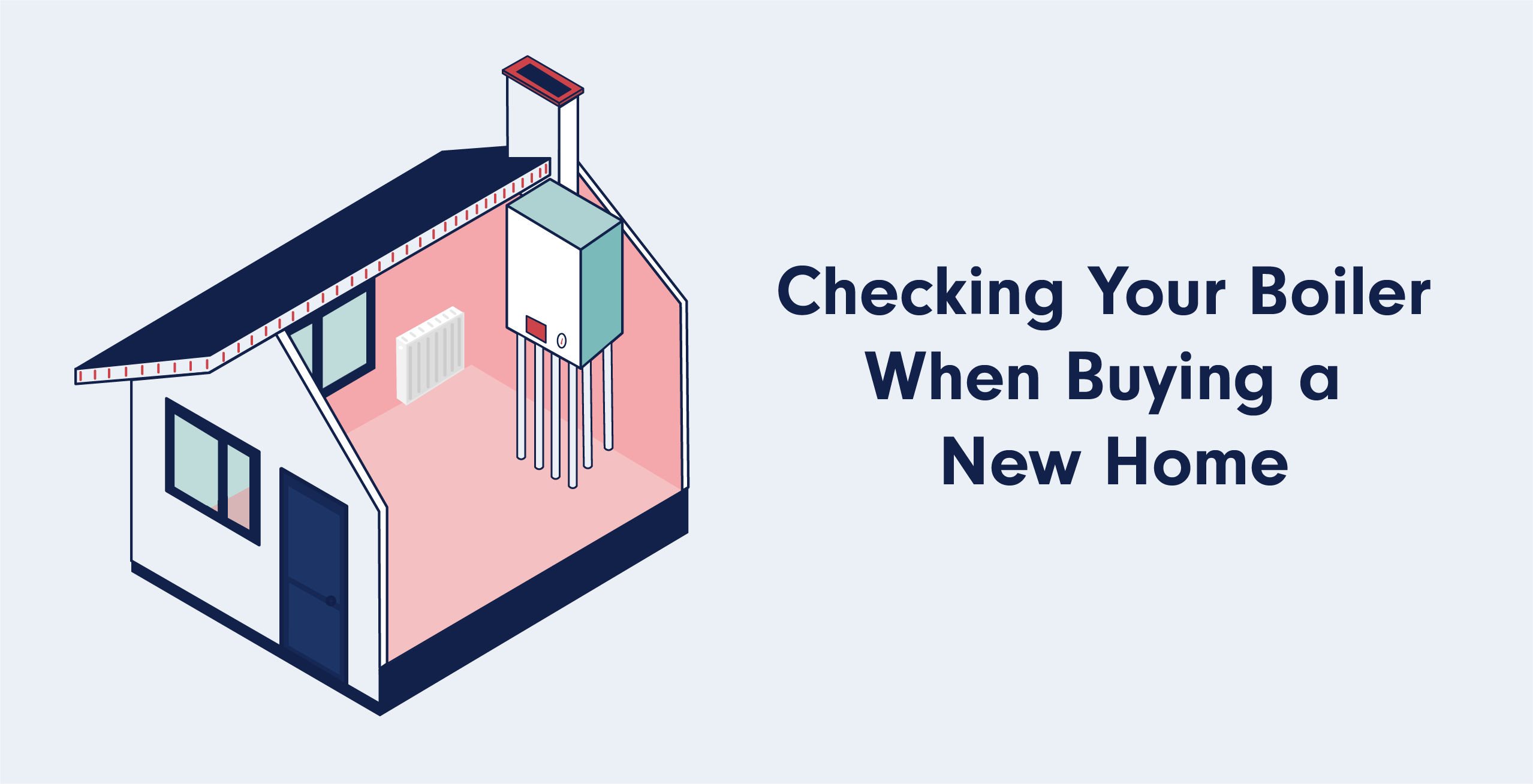 Checking Your Boiler When Buying a New Home