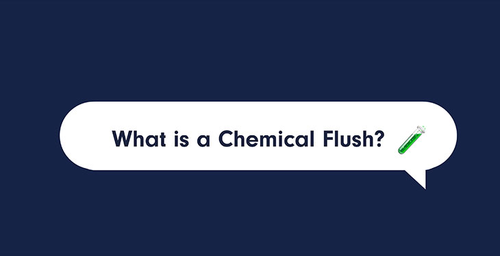 What Is A Chemical Flush?