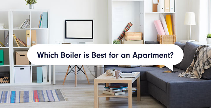 Which Boiler is Best for an Apartment?