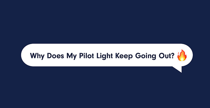 Why Your Boiler Pilot Keeps Going Out